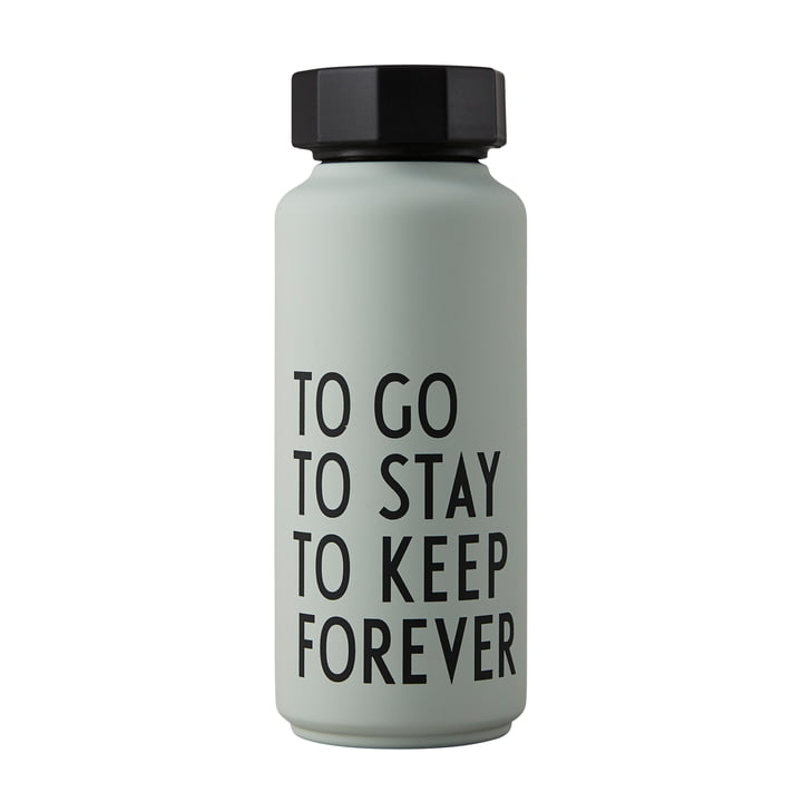 AJ Thermos Bottle Hot & Cold 0.5 l To Go To Stay To Keep Forever by Design Letters in gray-green